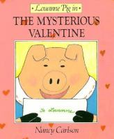 Louanne Pig in the Mysterious Valentine