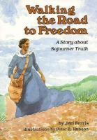 Walking the Road to Freedom