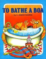 To Bathe A Boa