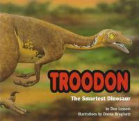 Troodon, The Smartest Dinosaur