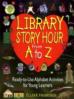 Library Story Hour From A to Z