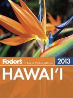 Fodor's 2013 Hawai'i