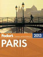 Fodor's 2013 Paris