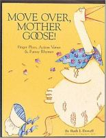 Move Over, Mother Goose!
