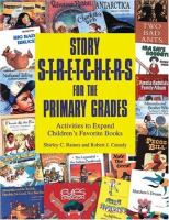 Story Stretchers for Primary Grades