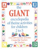 The Giant Encyclopedia of Theme Activities for Children 2 to 5
