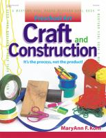 Craft and Construction : It's the Process, Not the Product