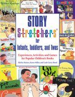 Story S-t-r-e-t-c-h-e-r-s for Infants, Toddlers, and Twos