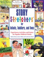 Story S-t-r-e-t-c-h-e-r-s for Infants, Toddlers, and Twos
