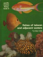 Fishes of Taiwan and Adjacent Waters