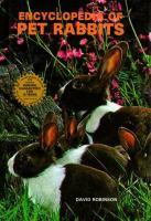 The Encyclopedia of Pet Rabbits