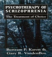 Psychotherapy of Schizophrenia