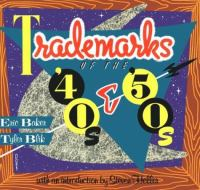 Trademarks of the 40's and 50's