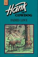 Hank the Cowdog: Faded Love. #5