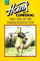Hank the Cowdog The Case of the Fiddle-playing Fox