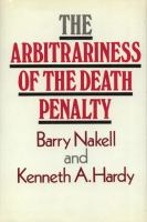 The Arbitrariness of the Death Penalty
