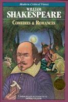 William Shakespeare : comedies & romances