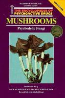 Mushrooms, Psychedelic Fungi
