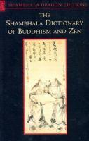The Shambhala Dictionary of Buddhism and Zen