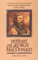 The Heart of George MacDonald