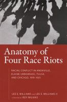 Anatomy of Four Race Riots