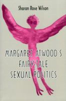 Margaret Atwood's Fairy-tale Sexual Politics