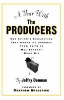 A Year With The Producers