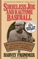 Shoeless Joe and Ragtime Baseball