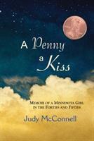 A Penny A Kiss