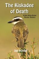 The Kiskadee of Death