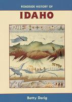 Roadside History of Idaho