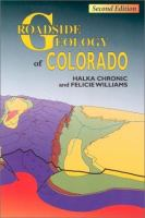 Roadside Geology of Colorado