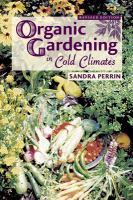 Organic Gardening in Cold Climates