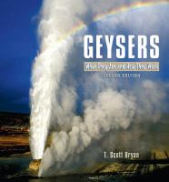 Geysers: What They Are & How They Work