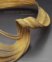 Jewelry by Artists in the Studio, 1940-2000