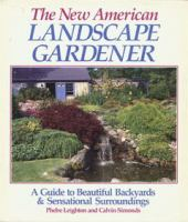 The New American Landscape Gardener