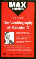 Alex Haley's The Autobiography of Malcolm X