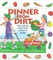 Dinner From Dirt