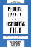 Producing, Financing and Distributing Film