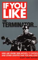 If You Like the The Terminator-- Here Are Over 200 Movies, TV Shows, and Other Oddities That You Will Love