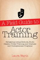 A Field Guide to Actor Training