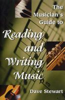 The Musician's Guide to Reading & Writing Music