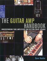 The Guitar Amp Handbook