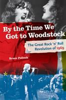 By the Time We Got to Woodstock