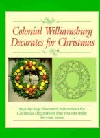 Colonial Williamsburg Decorates for Christmas