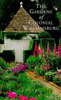 The Gardens of Colonial Williamsburg