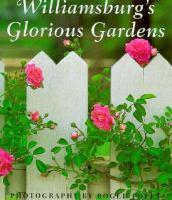 Williamsburg's Glorious Gardens