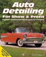 Auto Detailing For Show & Profit
