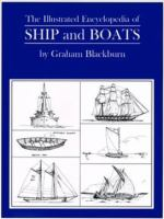 The Illustrated Encyclopedia of Ships, Boats, Vessels and Other Water-borne Craft