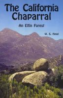 California Chaparral -- An Elfin Forest